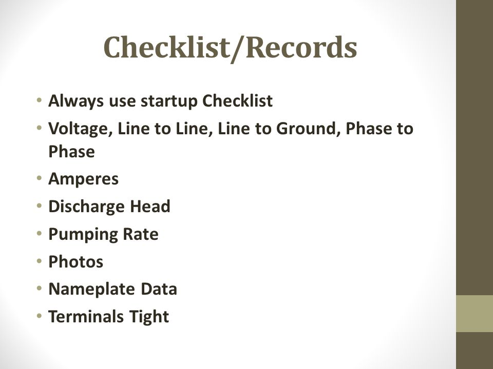 Checklist/Records Always use startup Checklist