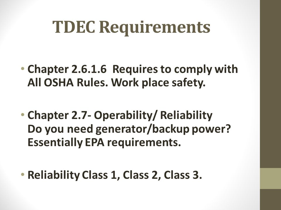 TDEC Requirements Chapter 2.6.1.6 Requires to comply with All OSHA Rules. Work place safety.
