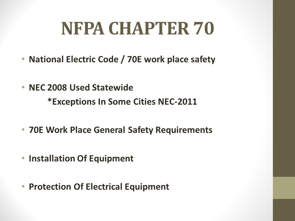 NFPA CHAPTER 70 National Electric Code / 70E work place safety