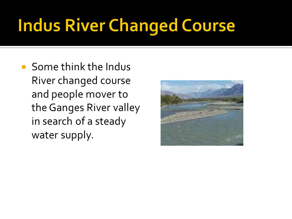 Indus River Changed Course