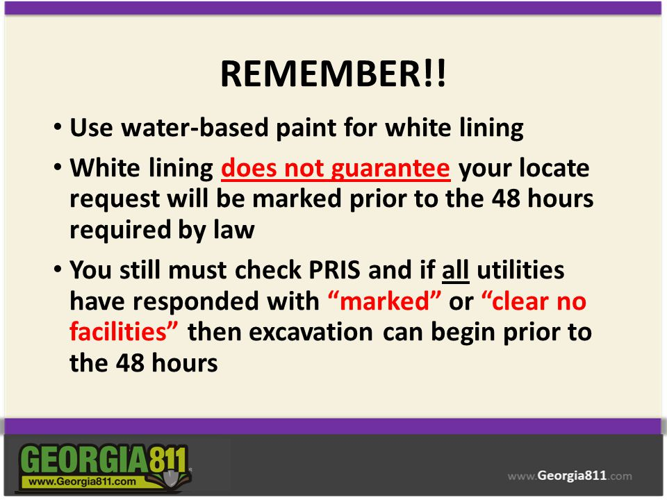 REMEMBER!! Use water-based paint for white lining