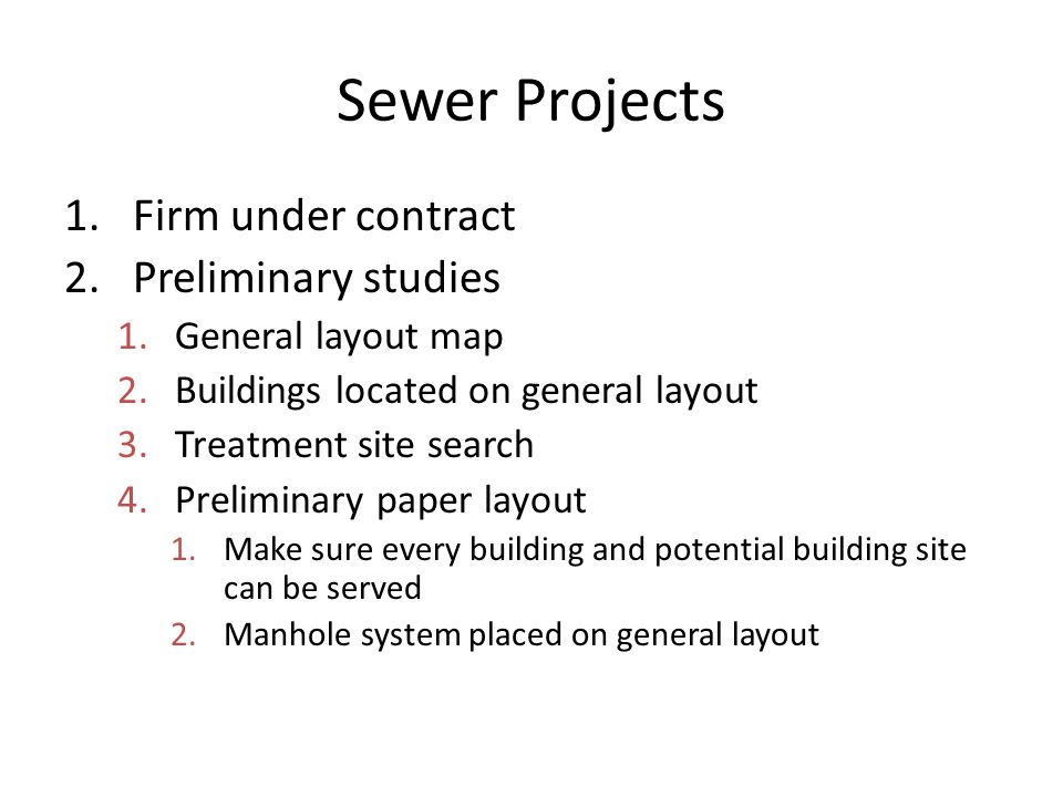 Sewer Projects Firm under contract Preliminary studies