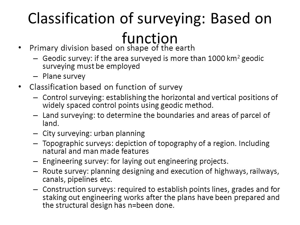Classification of surveying: Based on function