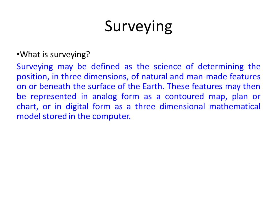 Surveying What is surveying
