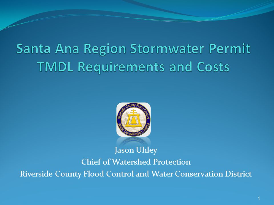 Santa Ana Region Stormwater Permit TMDL Requirements and Costs