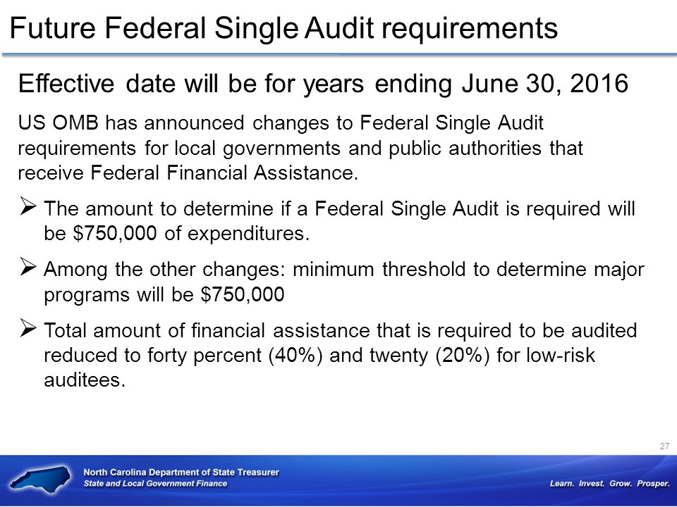Future Federal Single Audit requirements