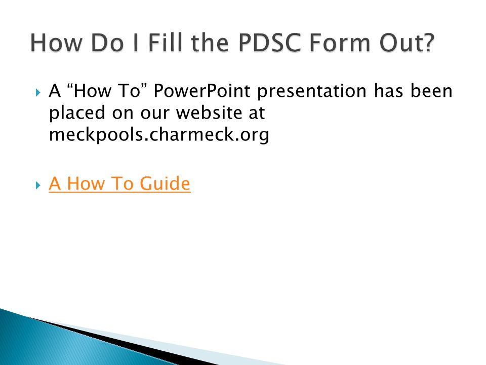 How Do I Fill the PDSC Form Out