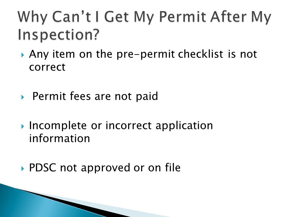 Why Can't I Get My Permit After My Inspection