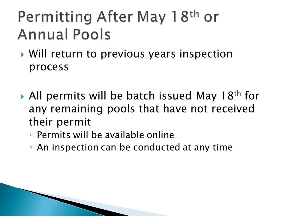 Permitting After May 18th or Annual Pools