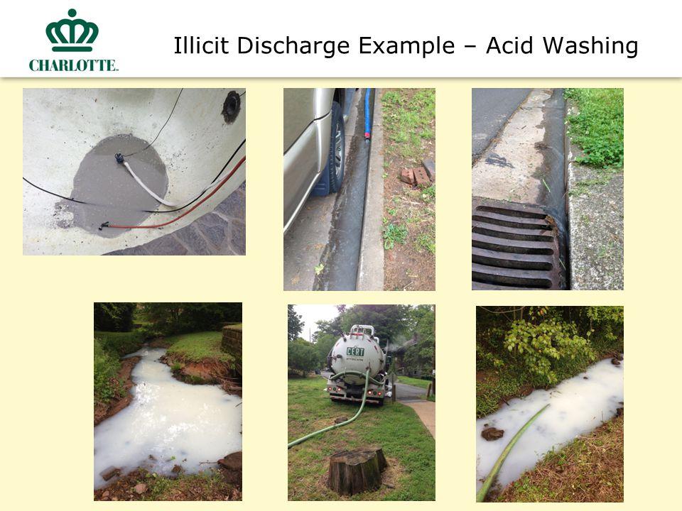 Illicit Discharge Example – Acid Washing