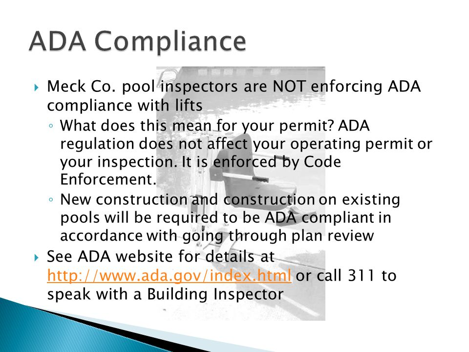 ADA Compliance Meck Co. pool inspectors are NOT enforcing ADA compliance with lifts.