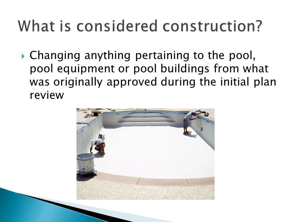 What is considered construction