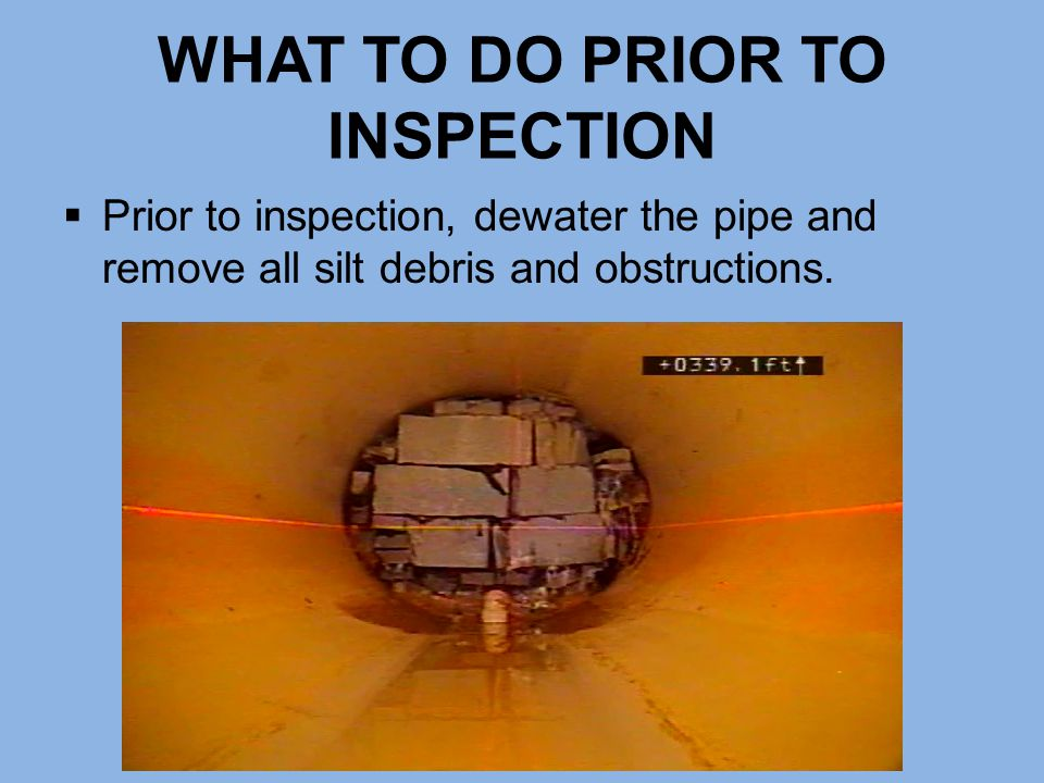 WHAT TO DO PRIOR TO INSPECTION
