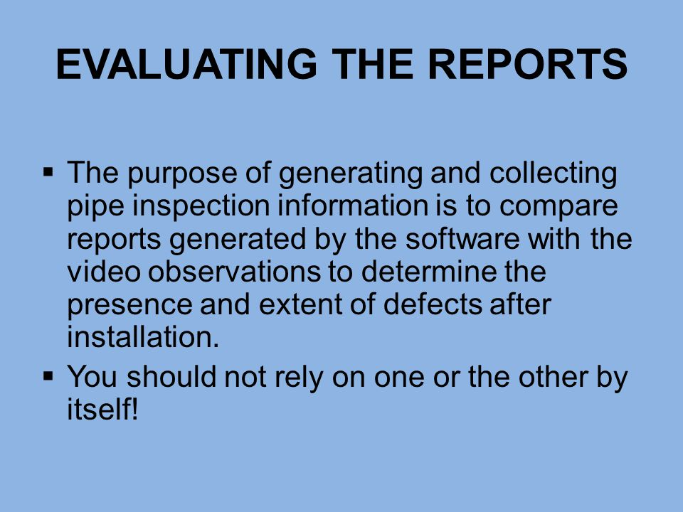 EVALUATING THE REPORTS