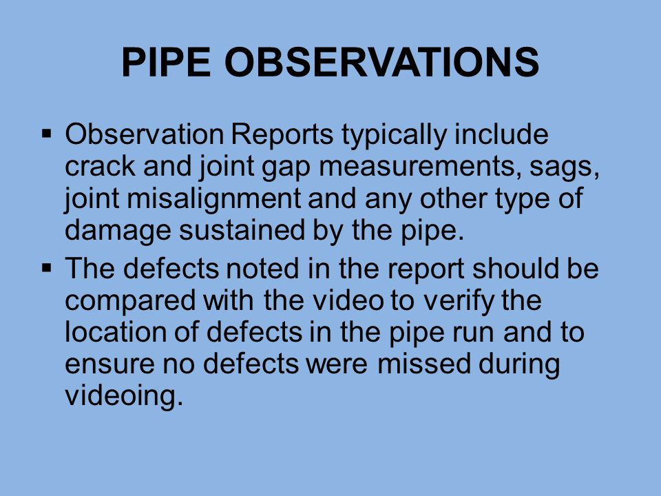 PIPE OBSERVATIONS