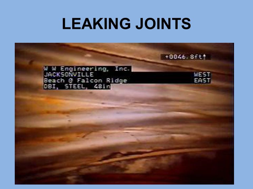LEAKING JOINTS