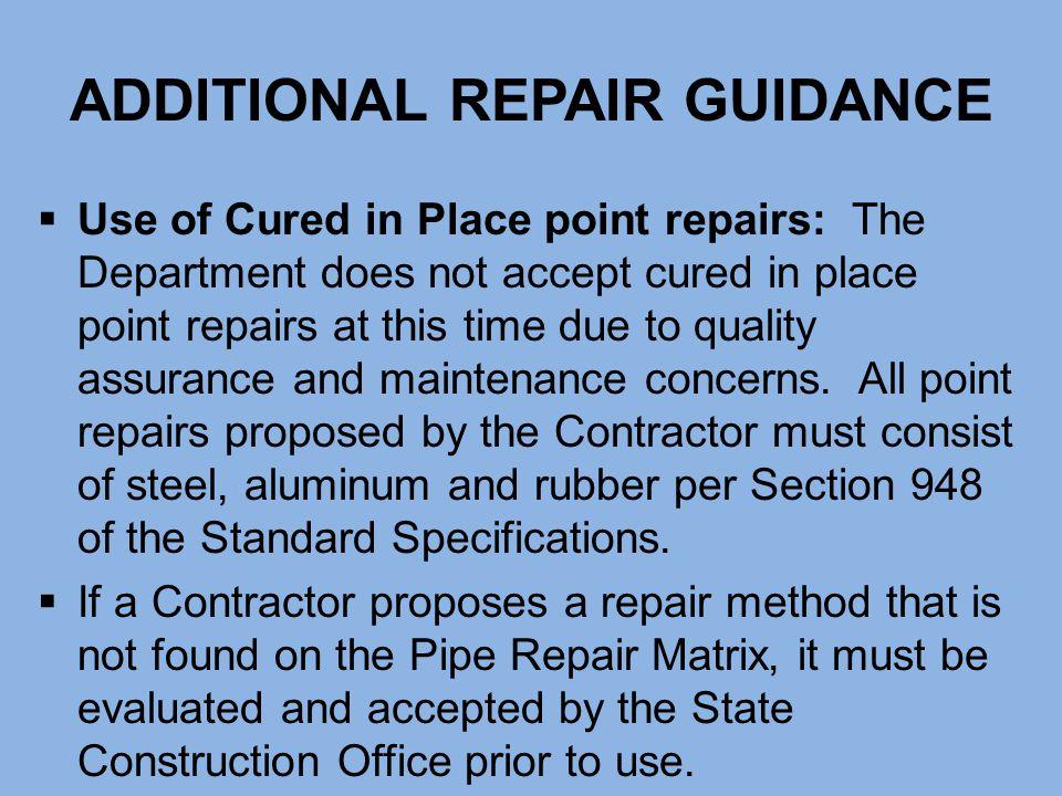 ADDITIONAL REPAIR GUIDANCE