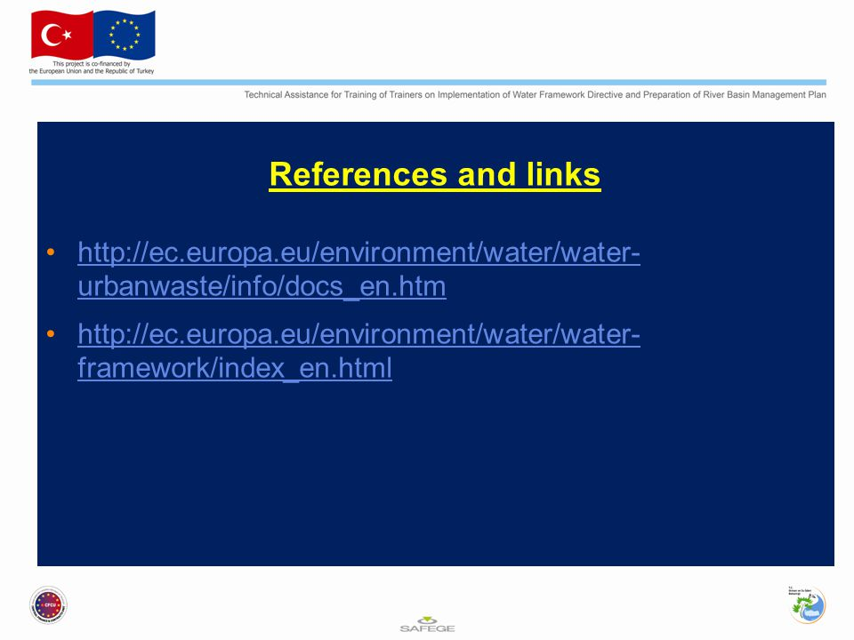 References and links http://ec.europa.eu/environment/water/water-urbanwaste/info/docs_en.htm.