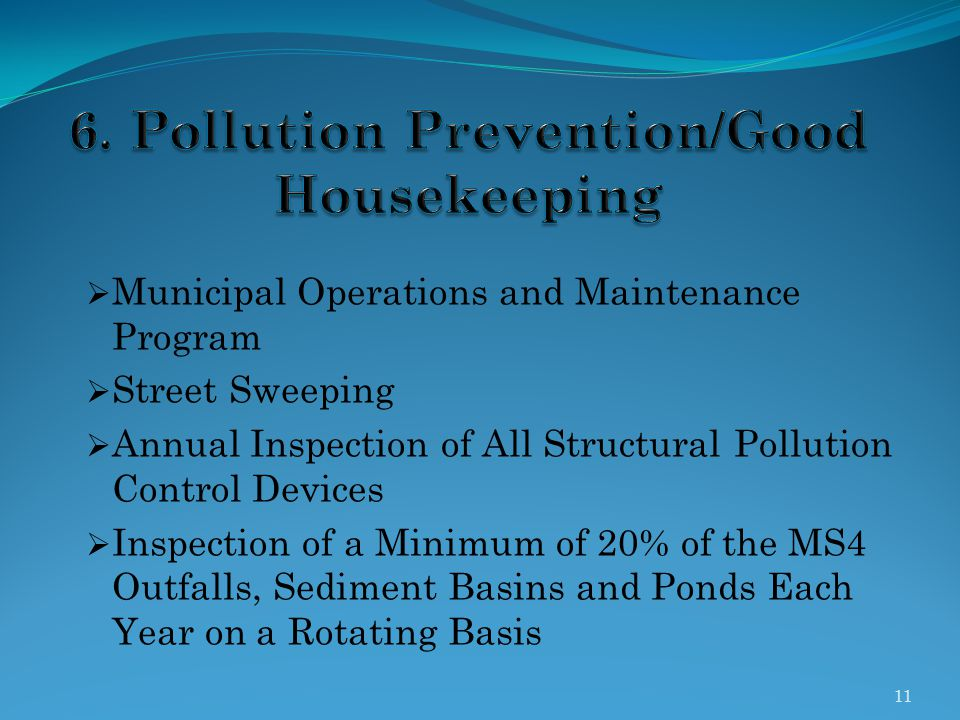 6. Pollution Prevention/Good Housekeeping