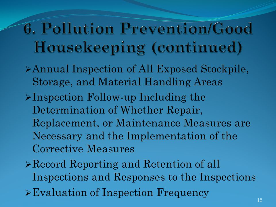 6. Pollution Prevention/Good Housekeeping (continued)