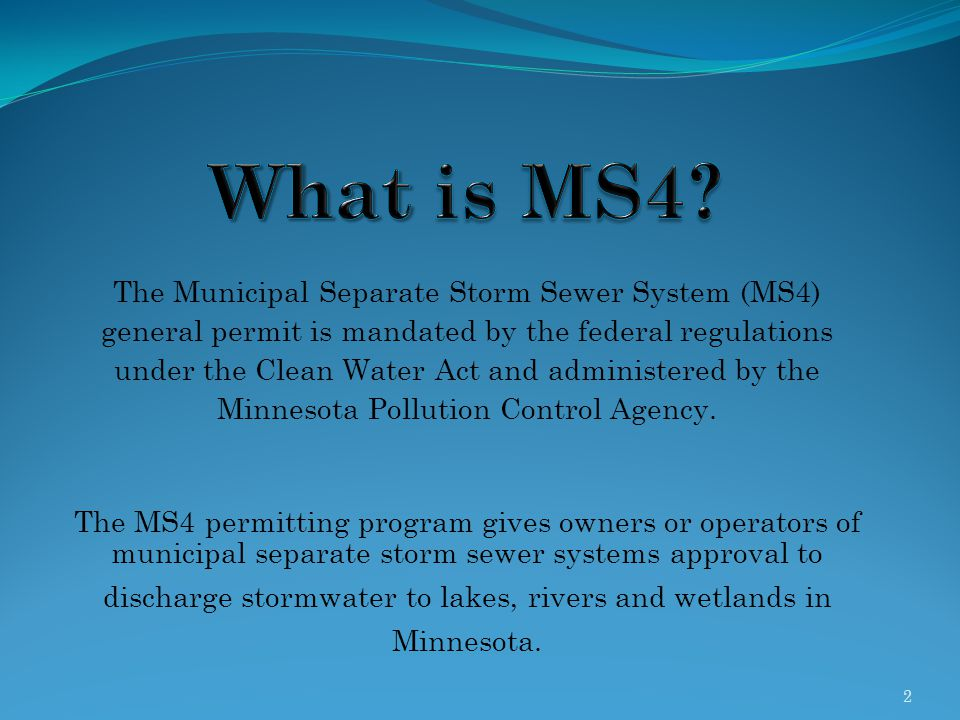 What is MS4 The Municipal Separate Storm Sewer System (MS4)