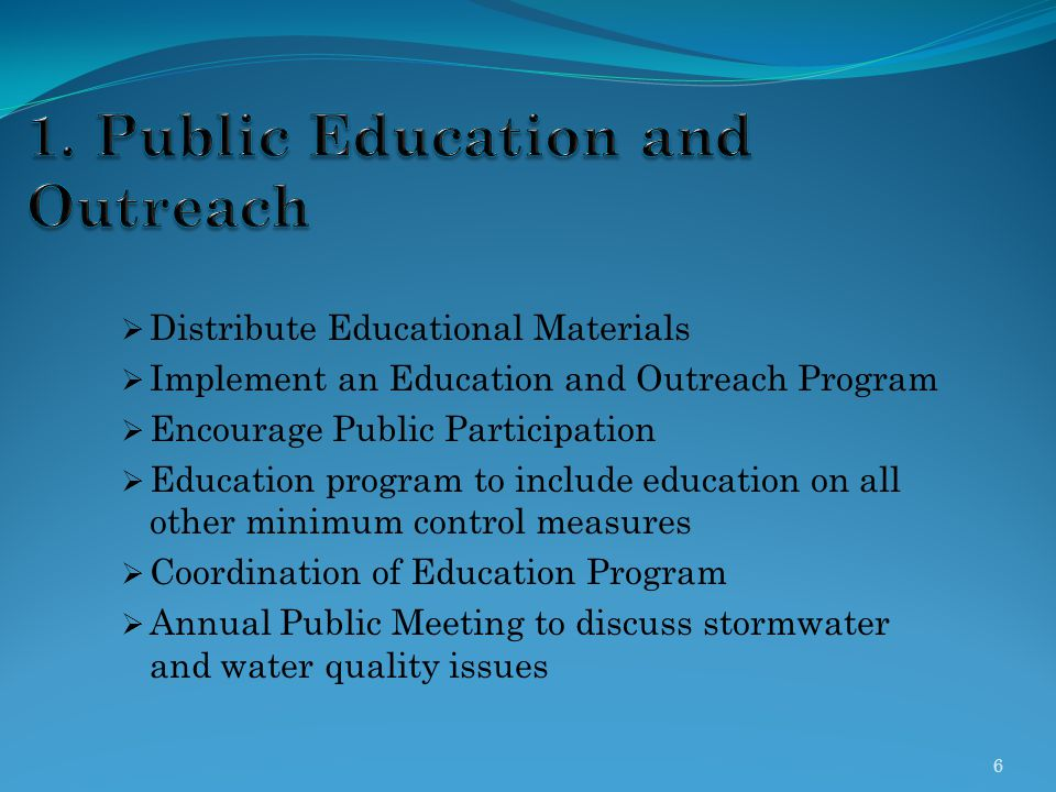 1. Public Education and Outreach