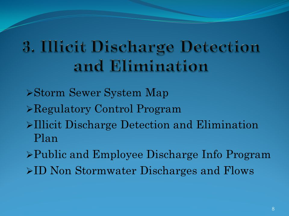 3. Illicit Discharge Detection and Elimination