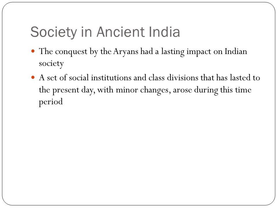Society in Ancient India