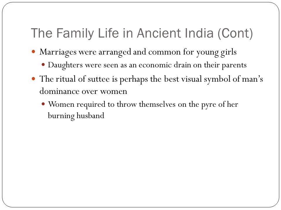 The Family Life in Ancient India (Cont)