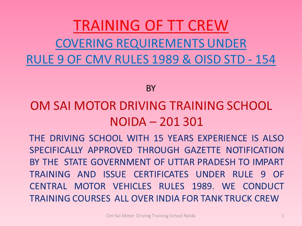 TRAINING OF TT CREW COVERING REQUIREMENTS UNDER RULE 9 OF CMV RULES 1989 & OISD STD - 154