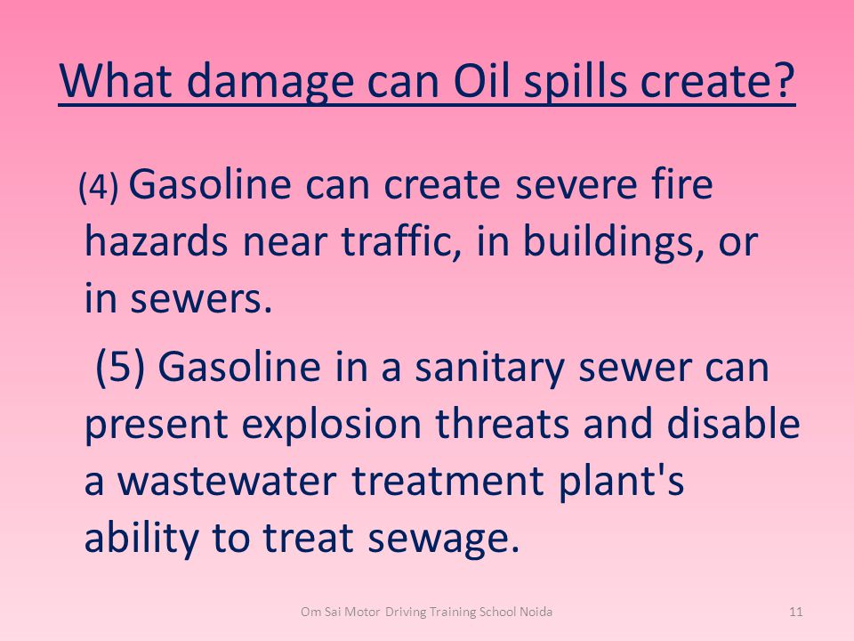 What damage can Oil spills create