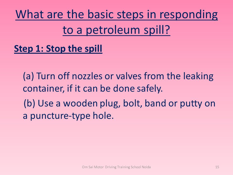 What are the basic steps in responding to a petroleum spill