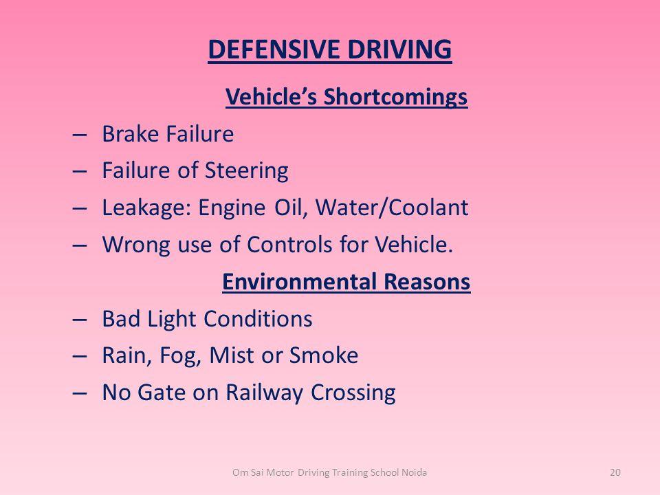 Vehicle's Shortcomings Environmental Reasons