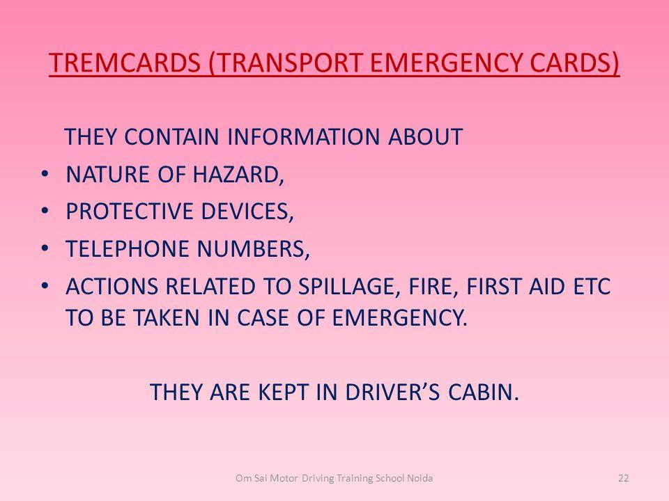 TREMCARDS (TRANSPORT EMERGENCY CARDS)
