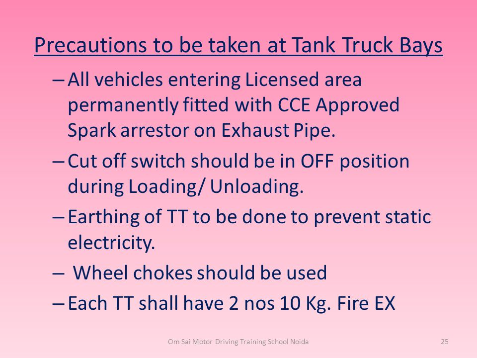 Precautions to be taken at Tank Truck Bays