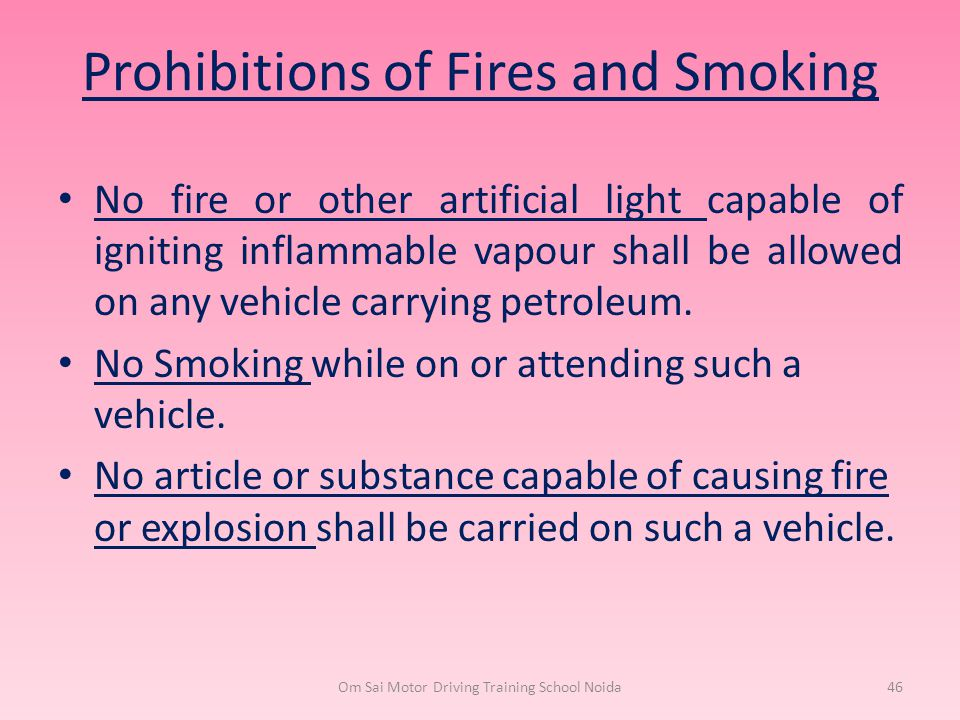 Prohibitions of Fires and Smoking