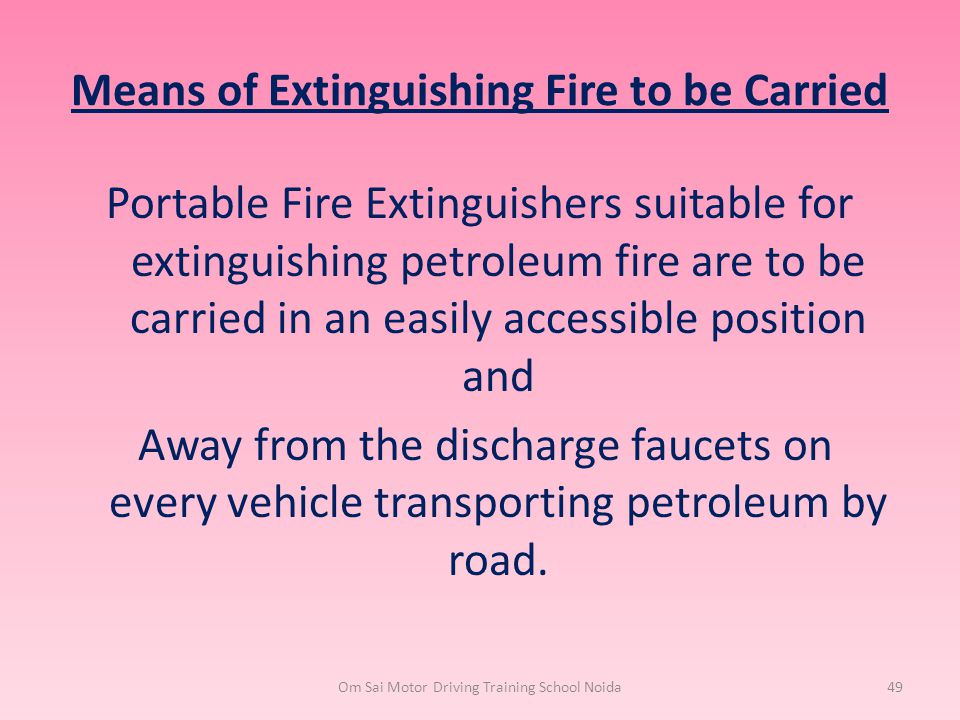 Means of Extinguishing Fire to be Carried