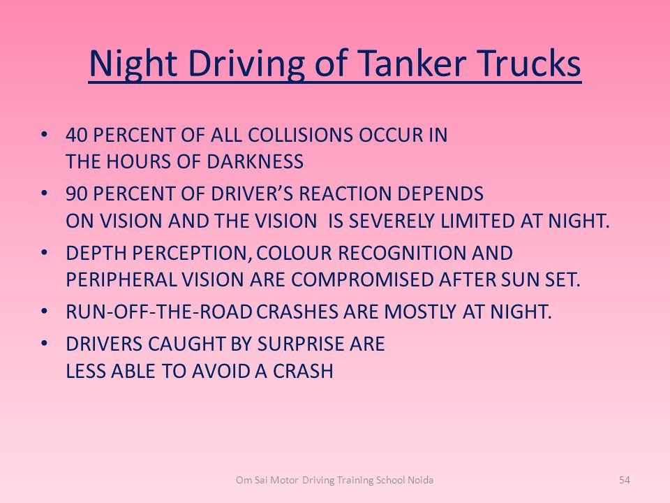 Night Driving of Tanker Trucks