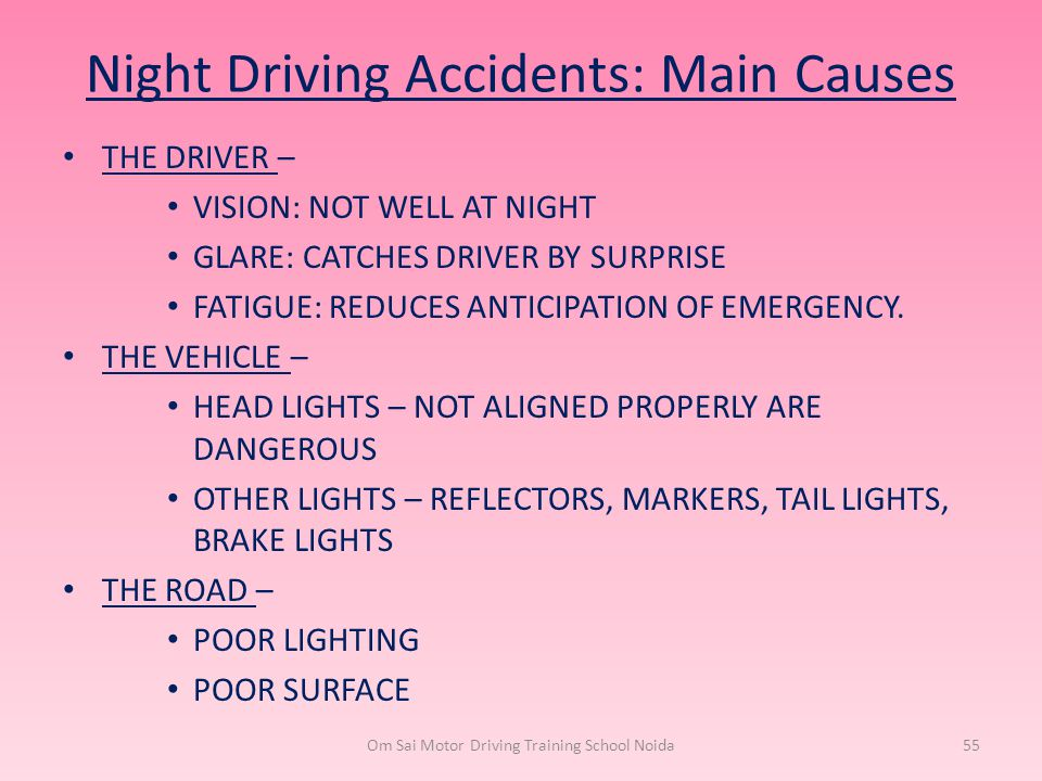 Night Driving Accidents: Main Causes