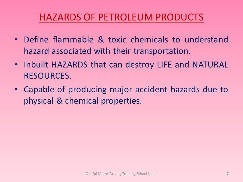 HAZARDS OF PETROLEUM PRODUCTS