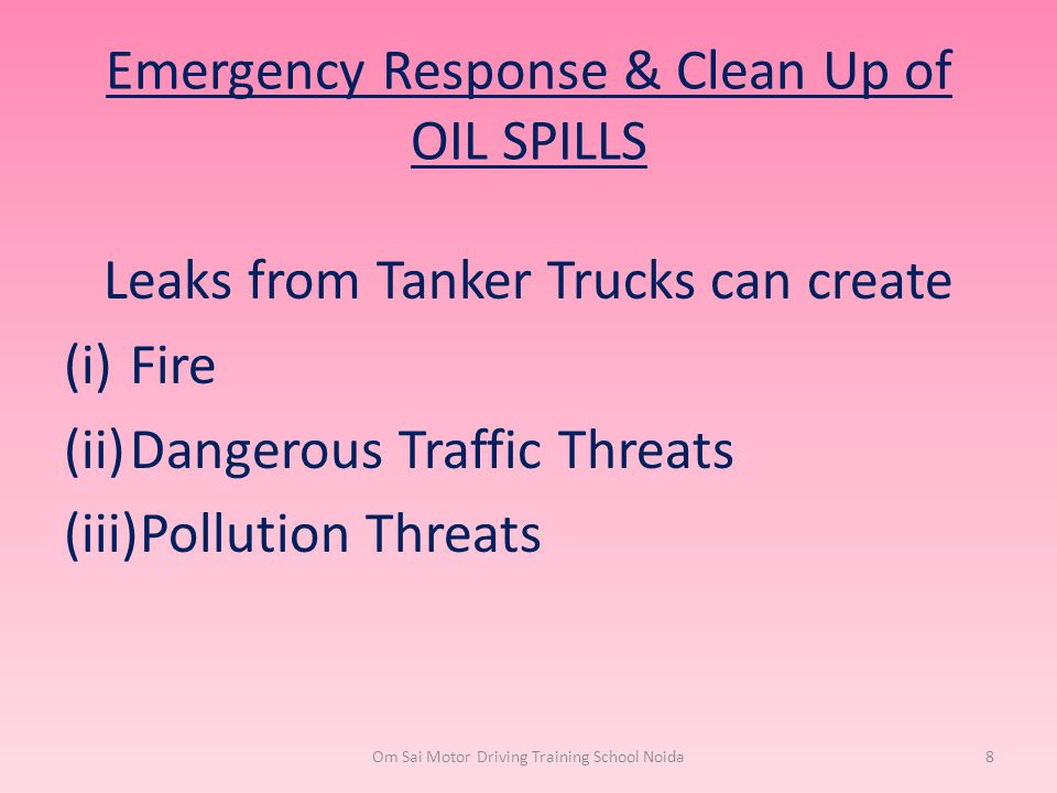 Emergency Response & Clean Up of OIL SPILLS