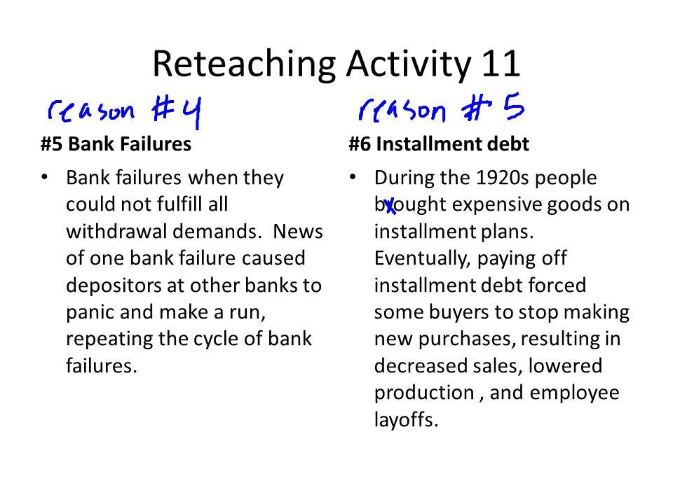Reteaching Activity 11 #5 Bank Failures #6 Installment debt