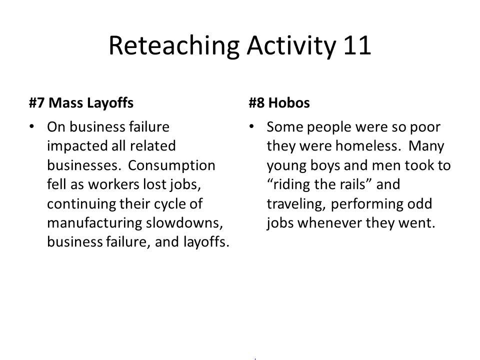 Reteaching Activity 11 #7 Mass Layoffs #8 Hobos