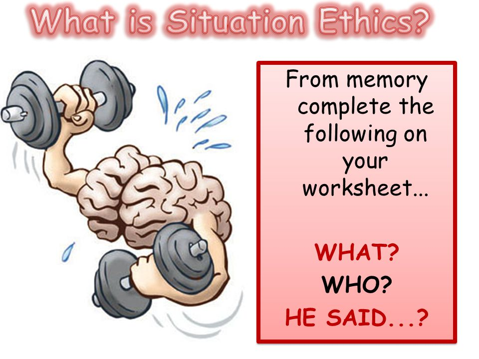 What is Situation Ethics