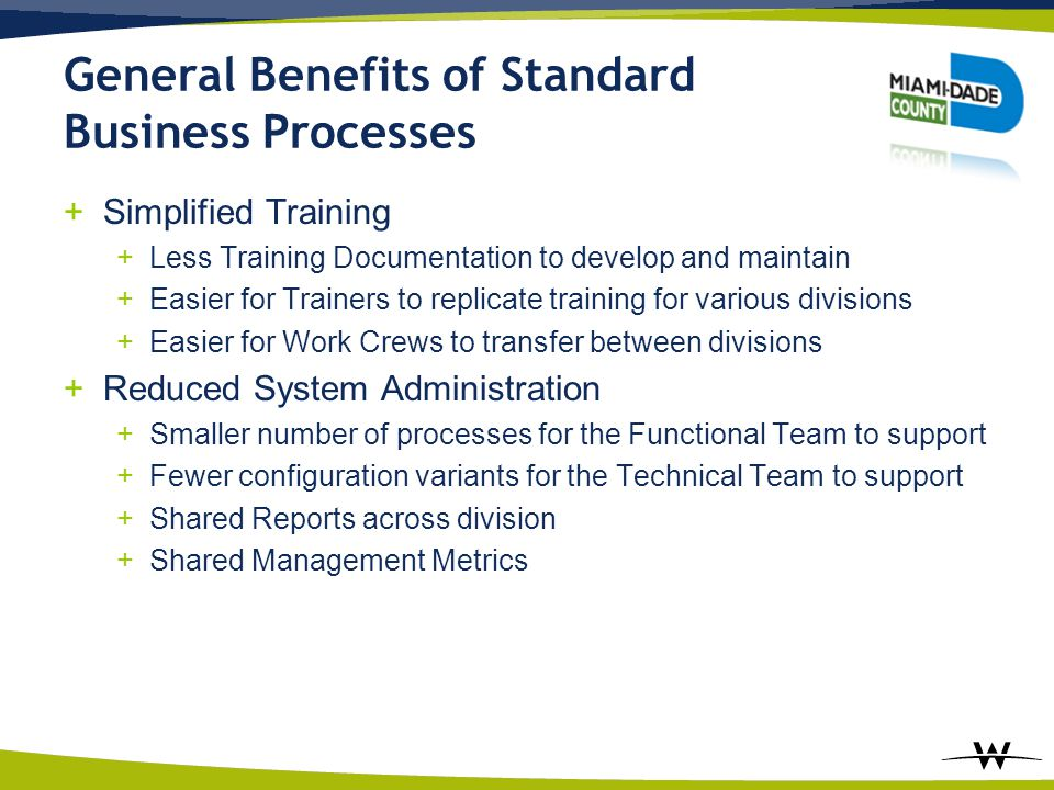 General Benefits of Standard Business Processes
