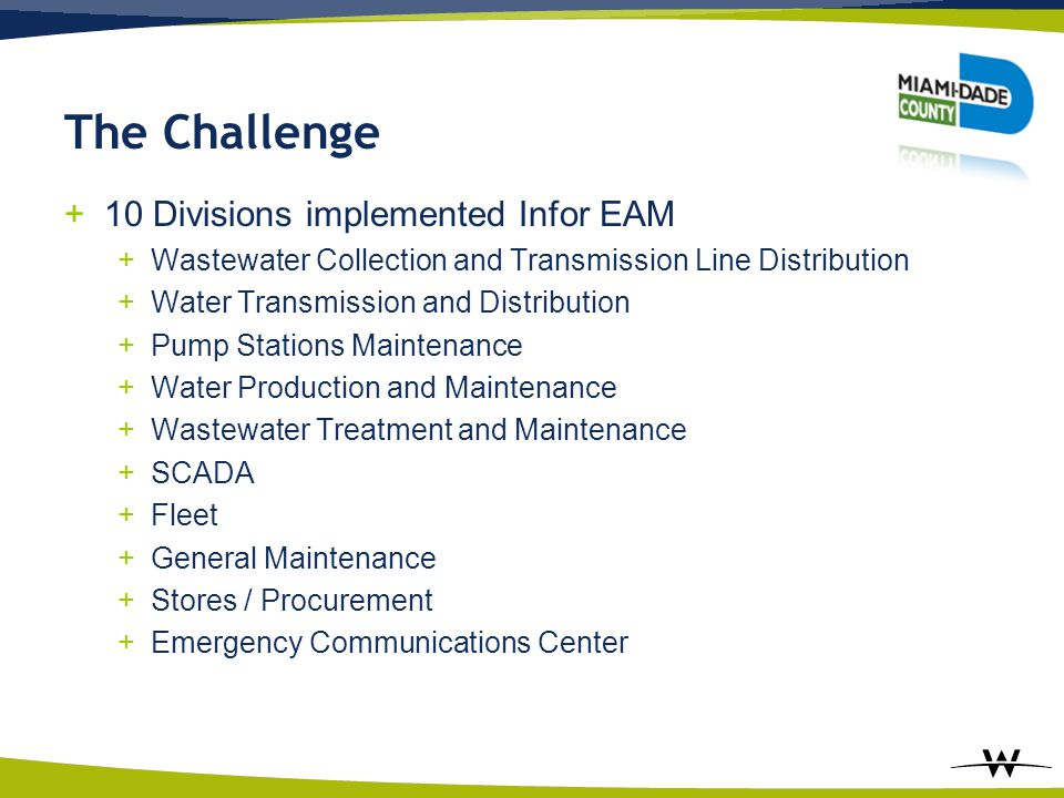 The Challenge 10 Divisions implemented Infor EAM