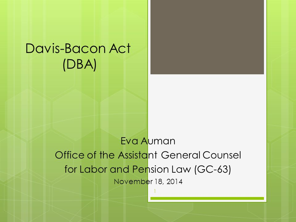 Davis-Bacon Act (DBA) Eva Auman