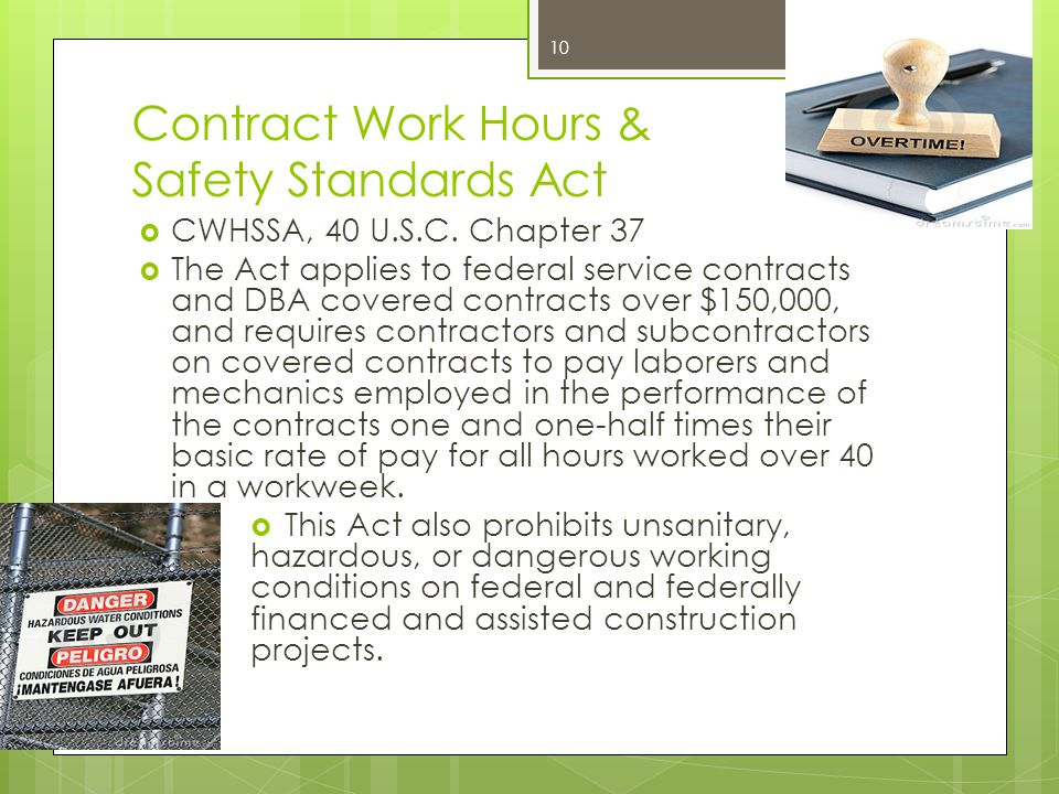 Contract Work Hours & Safety Standards Act