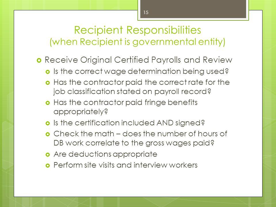 Recipient Responsibilities (when Recipient is governmental entity)