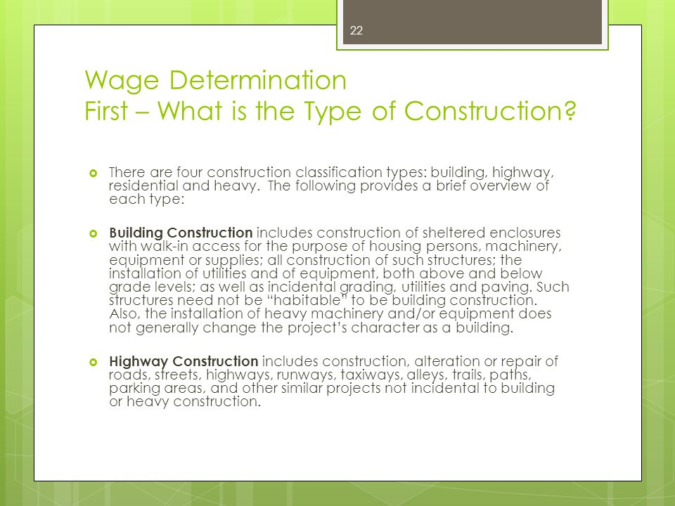 Wage Determination First – What is the Type of Construction
